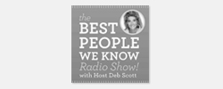 The Best People We Know Radio Show with Deb Scott